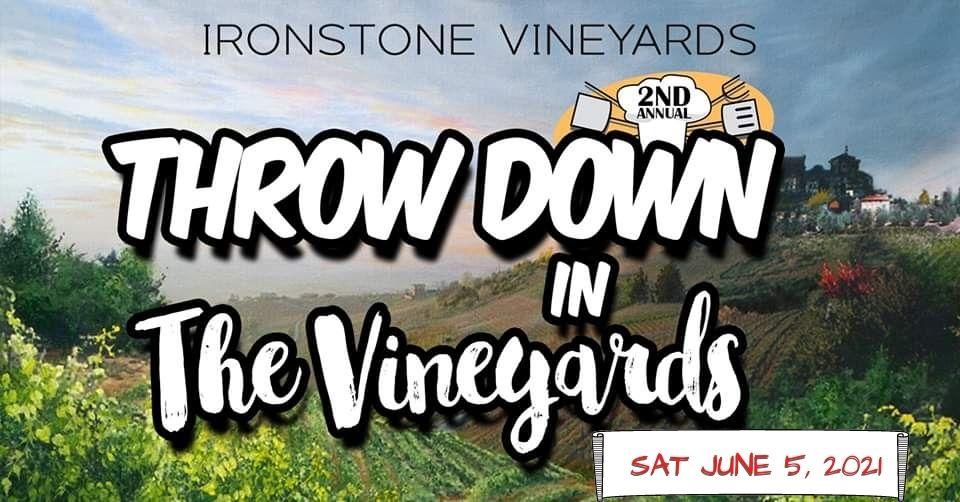 Ironstone Throwdown in the Vineyards 2021